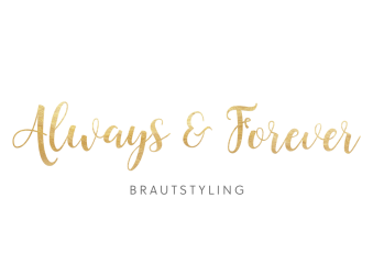 Always & Forever Brautstyling